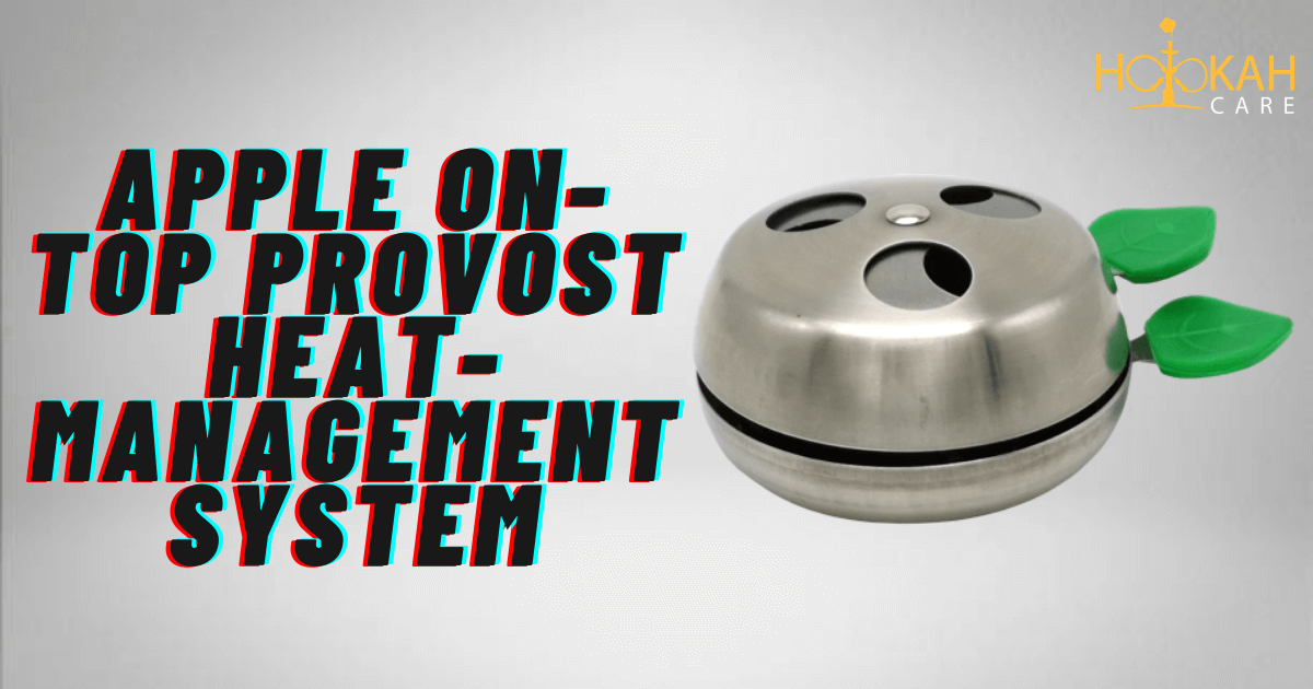 Apple On-top Provost Heat-management System